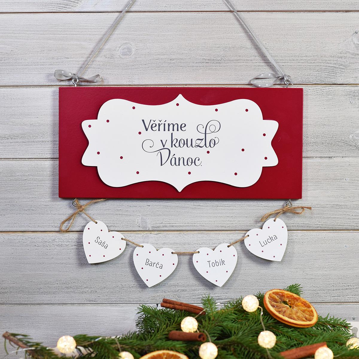 HOUSEDECOR Dřevěná cedulka - Věříme v kouzlo Vánoc