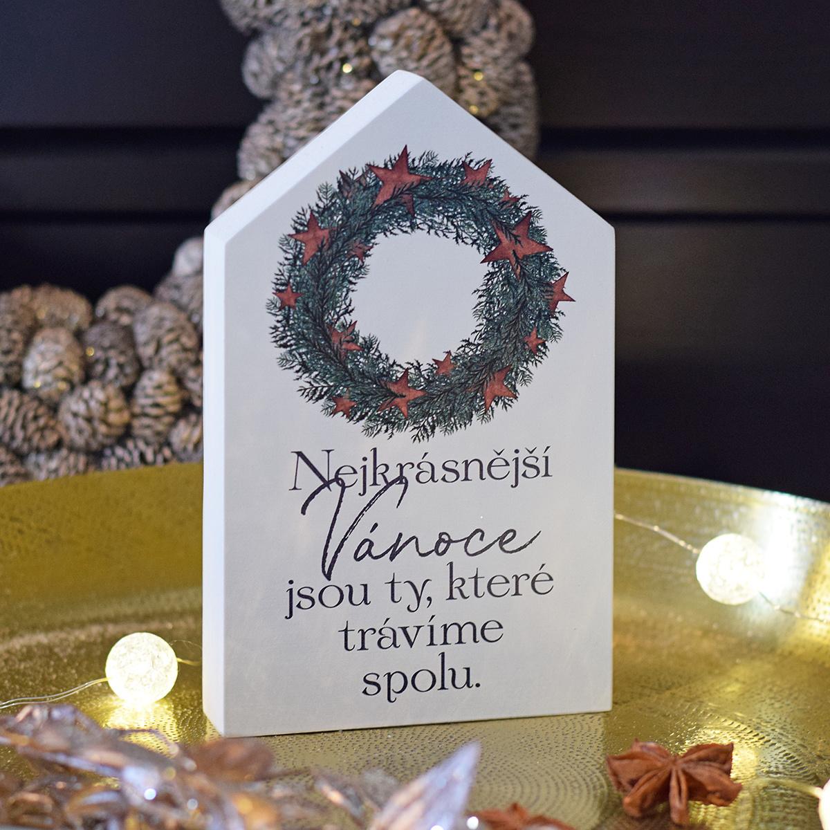 HOUSEDECOR Domeček - Vánoce, které trávíme spolu.