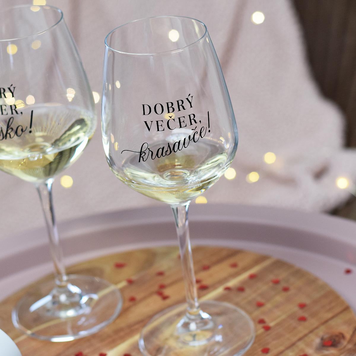 HOUSEDECOR Sklenice na víno - Dobrý večer, krasavče!