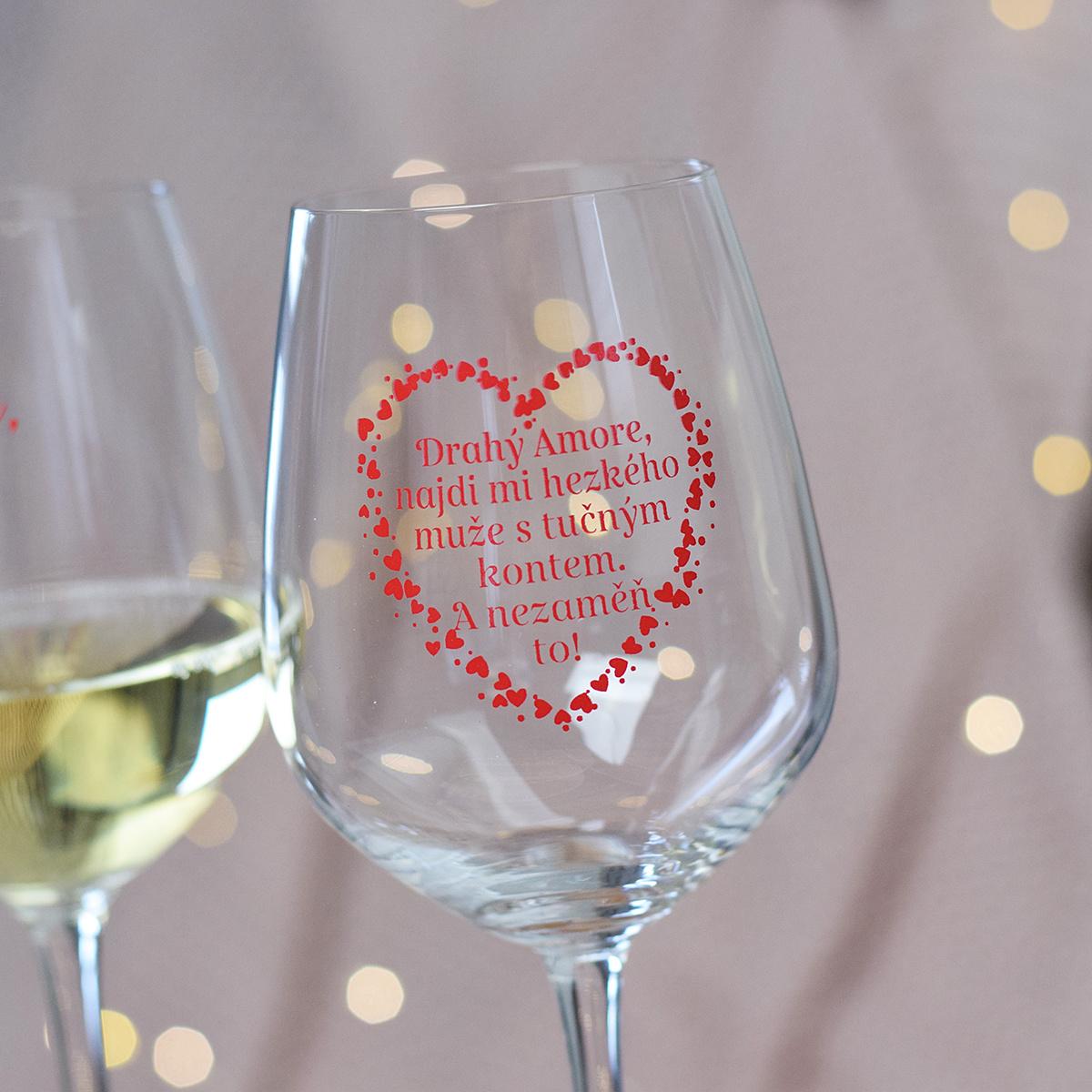 "HOUSEDECOR Sklenice na víno - ""Drahý amore, najdi mi muže."""
