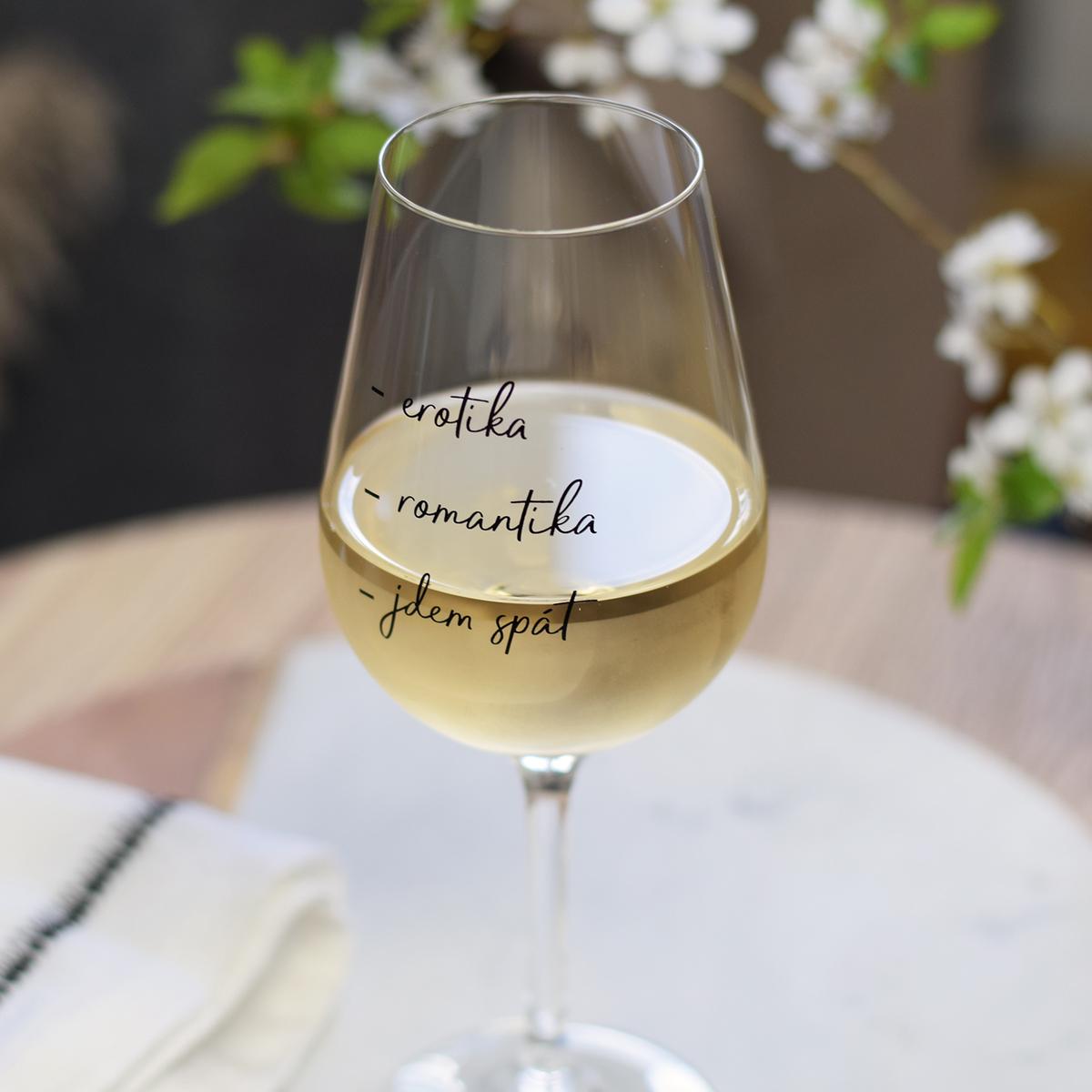 "HOUSEDECOR Sklenice na víno - ""Erotika, romantika, jdem spát."""