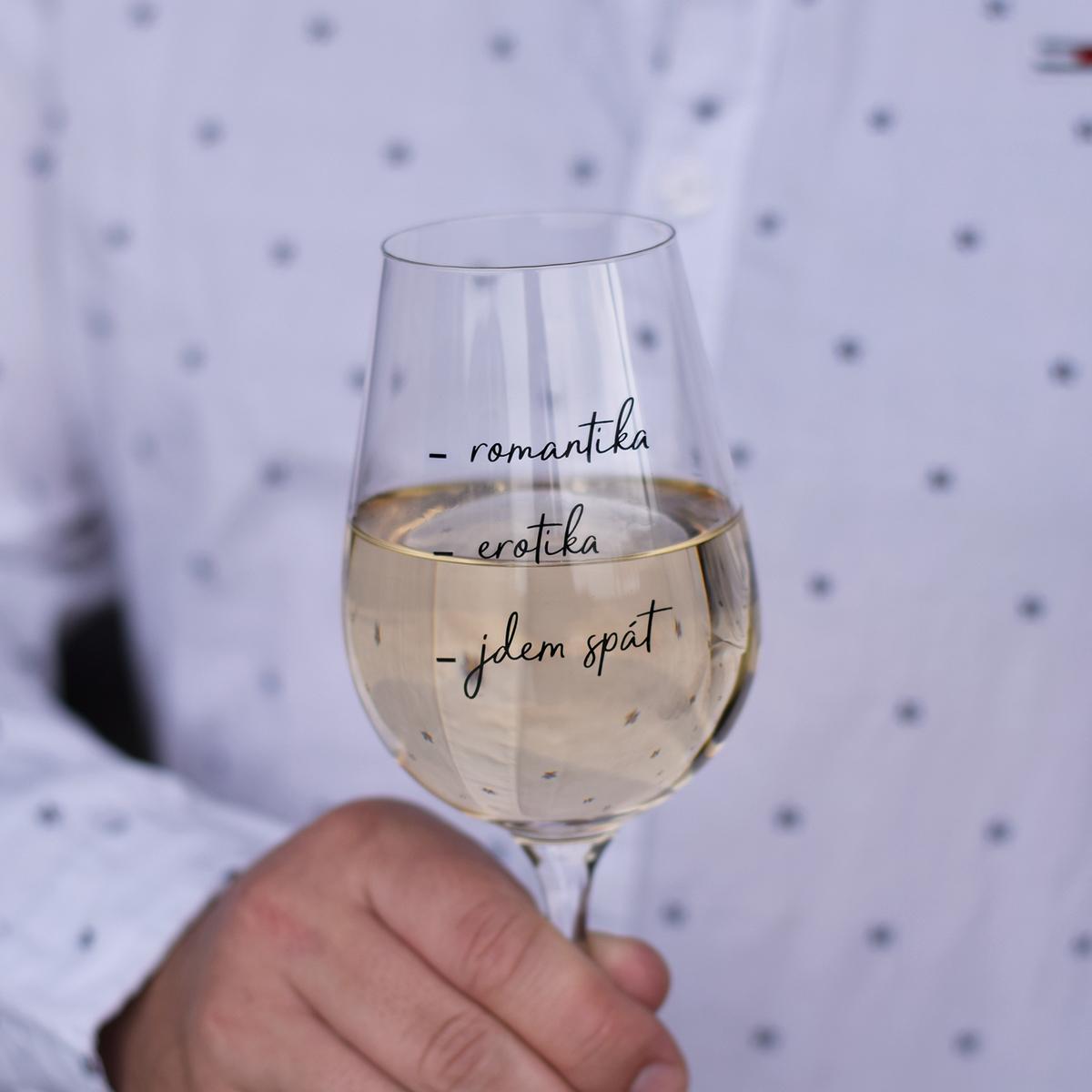 "HOUSEDECOR Sklenice na víno - ""Romantika, erotika, jdem spát..."